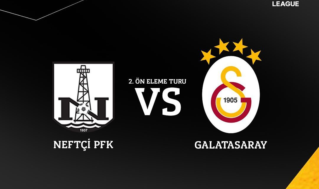 Galatasaray møter Neftçi Baku